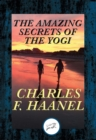 The Amazing Secrets of the Yogi : With Linked Table of Contents - eBook