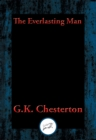 The Everlasting Man : Complete and Unabridged - eBook