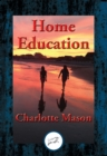 Home Education : With Linked Table of Contents - eBook
