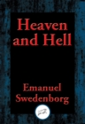 Heaven and Hell : With Linked Table of Contents - eBook