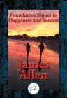 Foundation Stones to Happiness and Success : With Linked Table of Contents - eBook