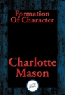 Formation Of Character : With Linked Table of Contents - eBook