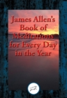 James Allen's Book of Meditations for Every Day in the Year : With Linked Table of Contents - eBook