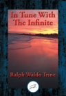 In Tune With The Infinite : With Linked Table of Contents - eBook