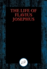 The Life of Flavius Josephus : With Linked Table of Contents - eBook