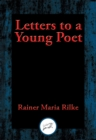 Letters to a Young Poet : With Linked Table of Contents - eBook