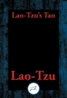 Lao-tzu's Tao and Wu Wei : With Linked Table of Contents - eBook