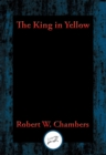 The King in Yellow : With Linked Table of Contents - eBook