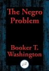 The Negro Problem - eBook