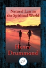 Natural Law in the Spiritual World : With Linked Table of Contents - eBook