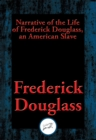 Narrative of the Life of Frederick Douglass, an American Slave : With Linked Table of Contents - eBook