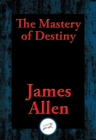 The Mastery of Destiny - eBook