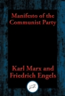 Manifesto of the Communist Party : From the English Edition of 1888 - eBook