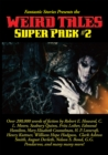 Fantastic Stories Presents the Weird Tales Super Pack #2 - eBook