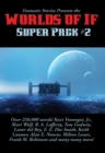 Fantastic Stories Presents the Worlds of If Super Pack #2 - eBook