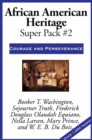 African American Heritage Super Pack #2 : Courage and Perseverance - eBook