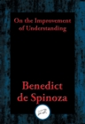 On the Improvement of Understanding - eBook