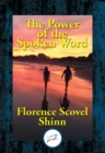 The Power of the Spoken Word - eBook