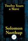 Twelve Years a Slave - eBook