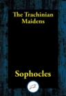 The Trachinian Maidens - eBook
