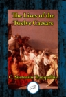 The Lives of the Twelve Caesars : Complete - eBook