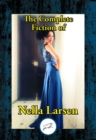 The Complete Fiction of Nella Larsen - eBook