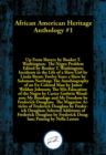 African American Heritage Anthology #1 : Ten books that exemplify courage and a willingness to fight against all odds and at any cost for what is right - eBook