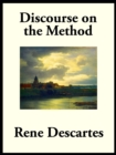 Discourse on the Method of Rightly Conducting the Reason, and Seeking Truth in the Sciences - eBook