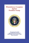 Whistleblower Complaint Against President Trump - eBook
