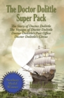The Doctor Dolittle Super Pack : The Story of Doctor Dolittle, The Voyages of Doctor Dolittle, Doctor Dolittle's Post Office, and Doctor Dolittle's Circus - eBook