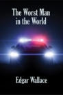 The Worst Man in the World - eBook