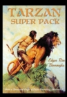 Tarzan Super Pack : Tarzan of the Apes, The Return Of Tarzan, The Beasts of Tarzan, The Son of Tarzan, Tarzan and the Jewels of Opar, Jungle Tales of Tarzan, Tarzan the Untamed, Tarzan the Terrible, T - eBook