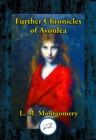 Further Chronicles of Avonlea - eBook