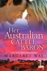 Her Australian Cattle Baron - eBook