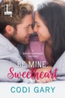 Be Mine, Sweetheart - eBook