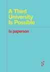 A Third University Is Possible - Book