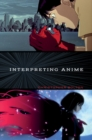 Interpreting Anime - Book