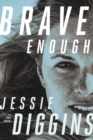 Brave Enough - Book