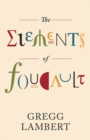 The Elements of Foucault - Book