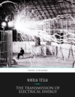 The Transmission of Electrical Energy without Wires as a Means for Furthering Peace - eBook