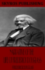 Narrative of the Life of Frederick Douglass - eBook