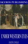 Under Western Eyes - eBook