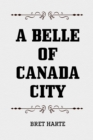 A Belle of Canada City - eBook