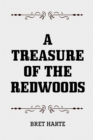 A Treasure of the Redwoods - eBook