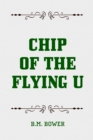 Chip of the Flying U - eBook