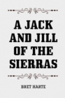 A Jack and Jill of the Sierras - eBook