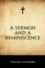A Sermon and a Reminiscence - eBook