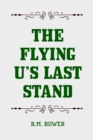 The Flying U's Last Stand - eBook