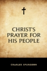 Christ's Prayer for His People - eBook