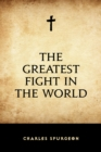 The Greatest Fight in the World - eBook